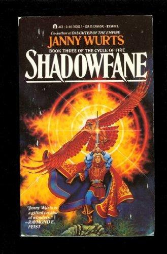 9780441760824: Shadowfane (Cycle of Fire, Book III)