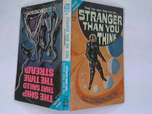 9780441760923: Stranger Than You Think / The Ship That Sailed the Time Stream