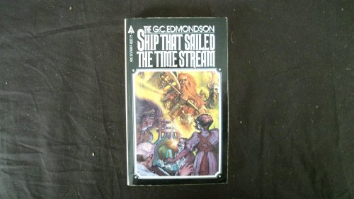 9780441760978: The Ship That Sailed The Time Stream