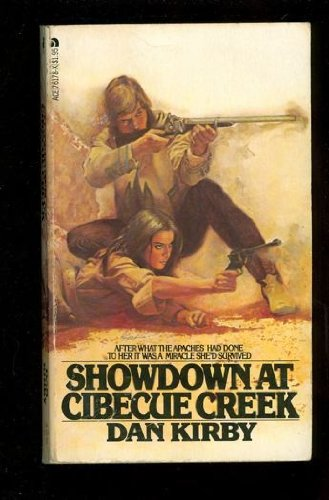Showdown at Cibecue Creek (9780441761784) by Dan Kirby
