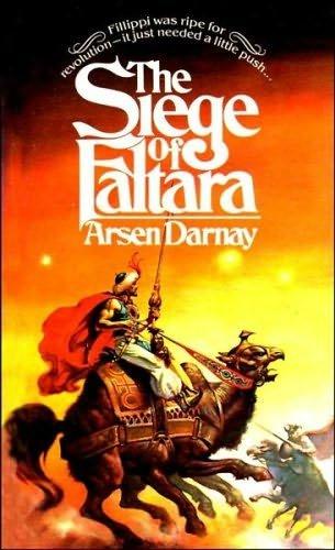 The Siege of Faltara: Darnay, Arsen