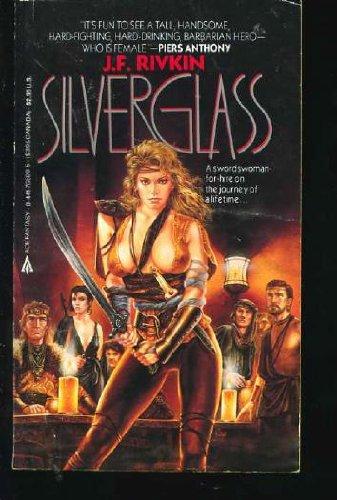 Silverglass: Rivkin, J. F.