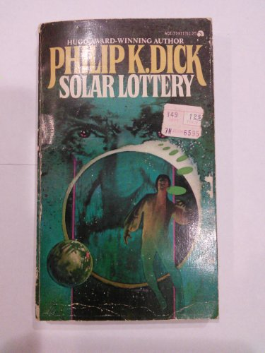Solar Lottery: Philip K. Dick