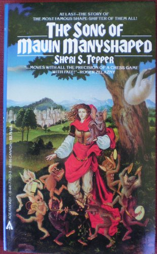 Song Of Mavin Manyshaped: Sheri S. Tepper