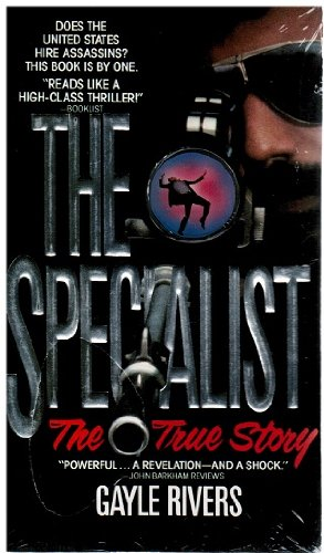The Specialist: Revelations of a Counterterrorist (0441778127) by Gayle Rivers