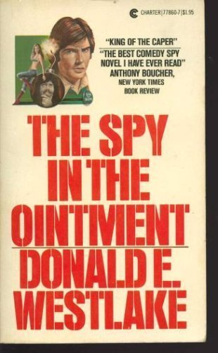 The Spy in the Ointment: E.Westlake, Donald