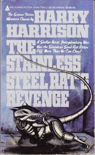 9780441779123: The Stainless Steel Rat's Revenge