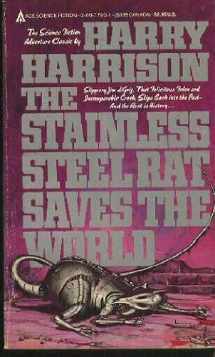 9780441779130: The Stainless Steel Rat Saves the World