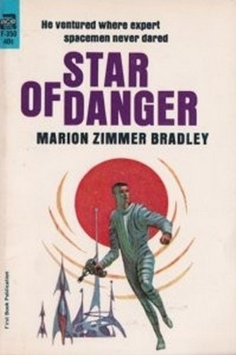 9780441779567: Star Of Danger