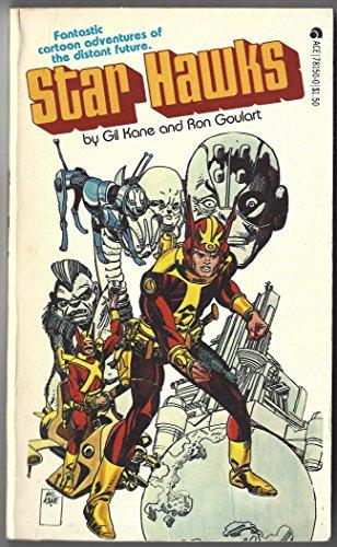 Star Hawks.- Fantastic Cartoon Adventures of the: GOULART, RON (Also