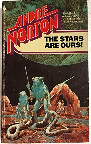 The Stars Are Ours!: Norton, Andre