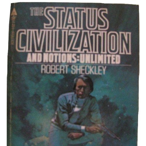 9780441785377: Status Civilization / Notions: Unlimited