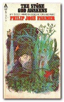 The Stone God Awakens: Farmer, Philip Jose