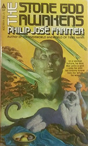 The Stone God Awakens: Philip Jose Farmer