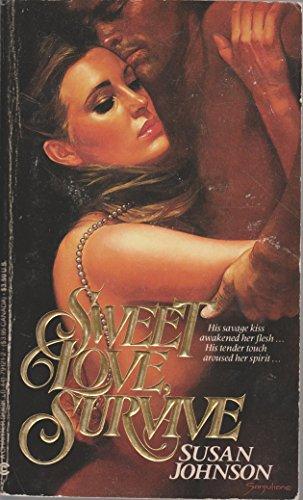 9780441791217: Sweet Love Survive