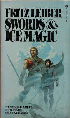Swords and Ice Magic: Leiber, Fritz
