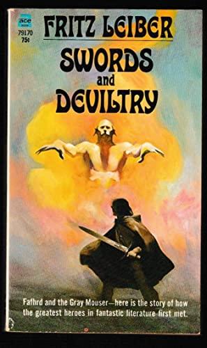 Swords and Deviltry: Leiber, Fritz