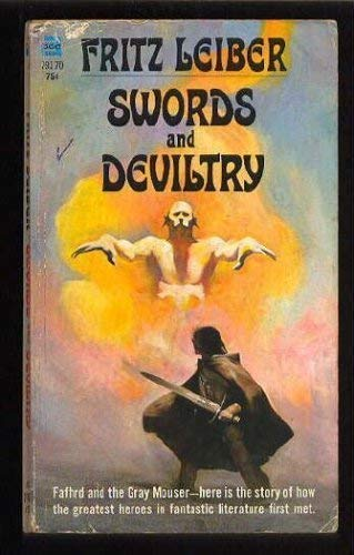 9780441791767: Swords And Deviltry (Fafhrd and the Gray Mouser #1)
