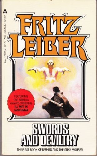 Swords And Deviltry: Leiber, Fritz