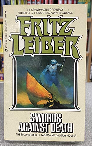 9780441791934: Swords Against Death (Fafhrd and the Gray Mouser, Book 2)