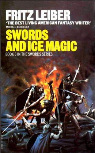 9780441791965: Swords And Ice Magic (Fafhrd and the Gray Mouser, Book 6)