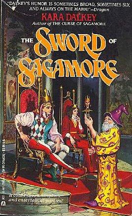 The Sword of Sagamore (Sagamore, Book 2): Dalkey, Kara