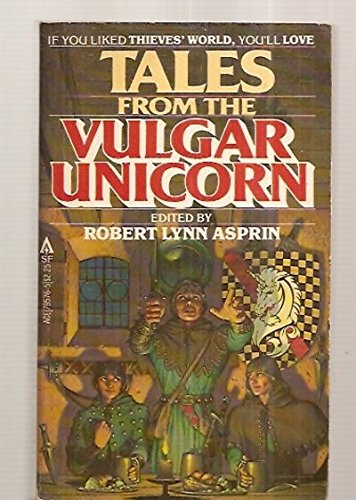 9780441795765: Tales from the Vulgar Unicorn (Thieves World II)