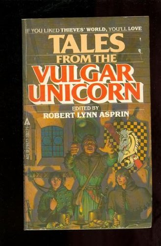 9780441795772: Tales from the Vulgar Unicorn (Thieves' World)