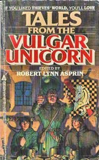 Tales Vulgar Unicorn: Asprin, Robert