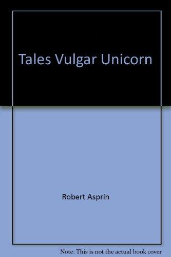 9780441795796: Tales From the Vulgar Unicorn