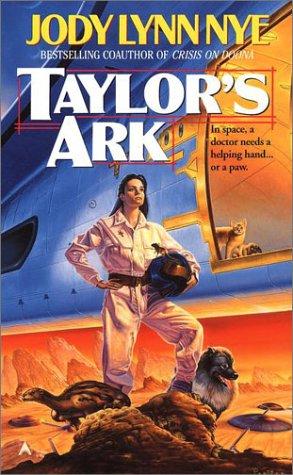 Taylor's Ark: **Signed**: Nye, Jody Lynn
