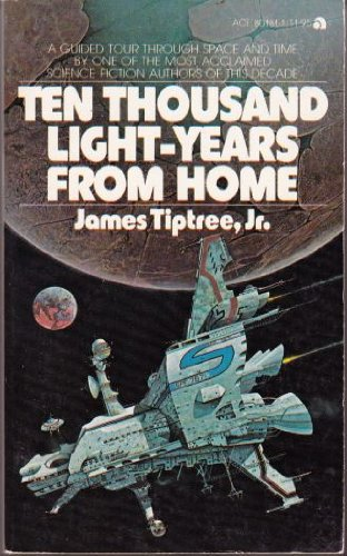 9780441801817: Ten Thousand Light-Years From Home