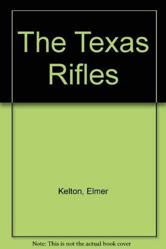 9780441804481: The Texas Rifles