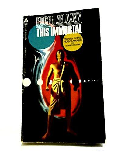 9780441806959: This Immortal