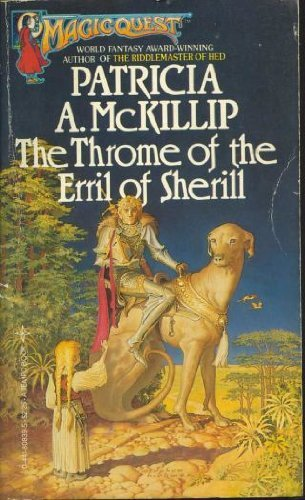 9780441808403: The Throne of the Erril of Sherill: With the Harrowing of the Dragon of Hoarsbreath
