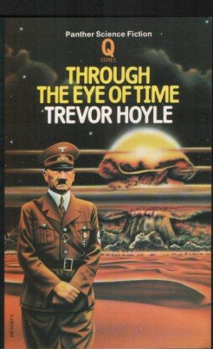 Through the Eye of Time (0441808433) by Trevor Hoyle