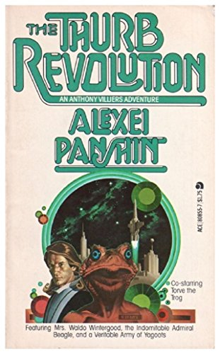 The Thurb Revolution (Anthony Villiers Trilogy, Book 2) (0441808557) by Alexei Panshin