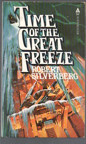 9780441811908: Time of the Great Freeze