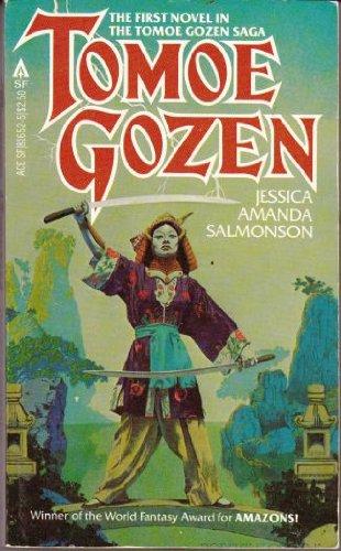 Tomoe Gozen (Tomoe Gozen Saga) (0441816525) by Jessica Amanda Salmonson