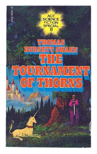 The Tournament of Thorns (0441819001) by Thomas Burnett Swann