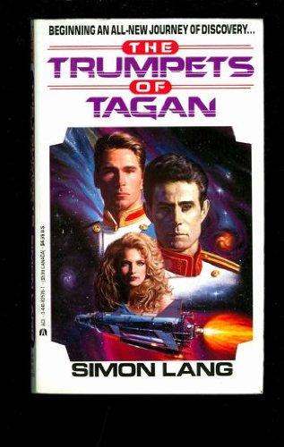 The Trumpets of Tagan: Simon Lang