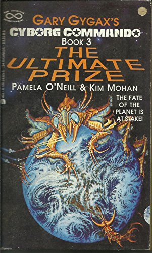 9780441843251: The Ultimate Prize (Cyborg Commando, No 3)