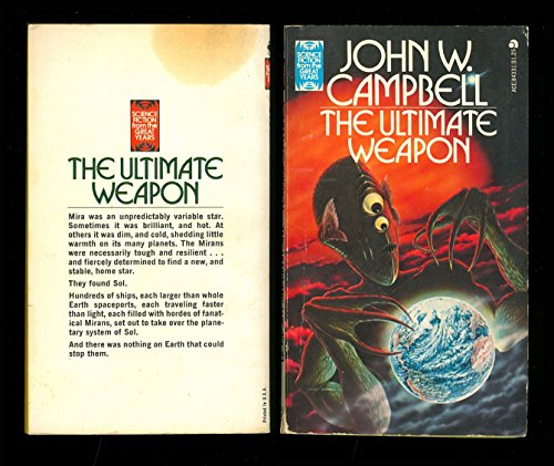 The Ultimate Weapon: John W. Campbell