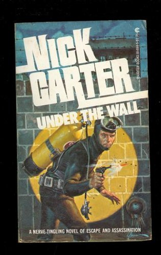 Under the Wall: Nick Carter