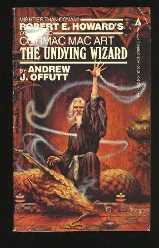9780441845156: The Undying Wizard (Cormac Mac Art, No. 5)