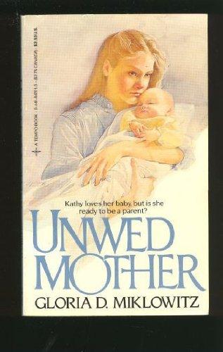 9780441847013: Unwed Mother