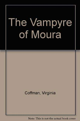 9780441860227: The Vampyre of Moura