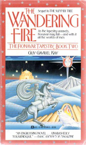9780441870462: The Wandering Fire (Fionavar Tapestry, Book 2)