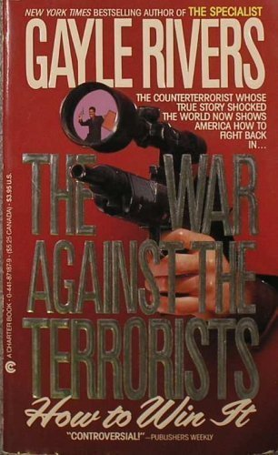 9780441871872: The War Against the Terrorists: How to Win It