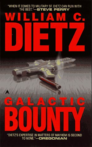 Galactic Bounty (0441873464) by William C. Dietz